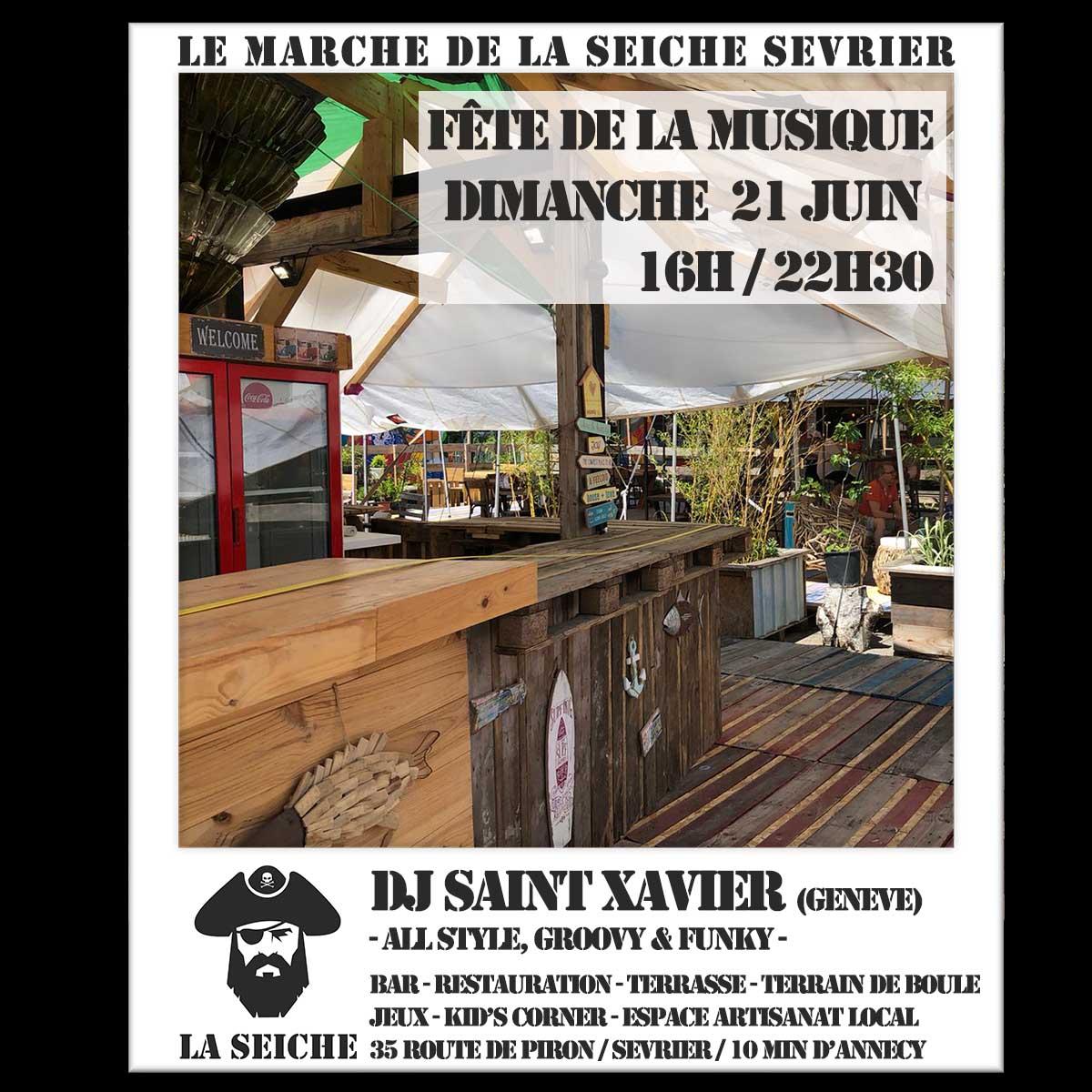 FÊTE DE LA MUSIQUES AU MARCHÉ DE LA SEICHE DIMANCHE 21 JUIN - SEVRIER DJ SAINT XAVIER (GENÈVE)