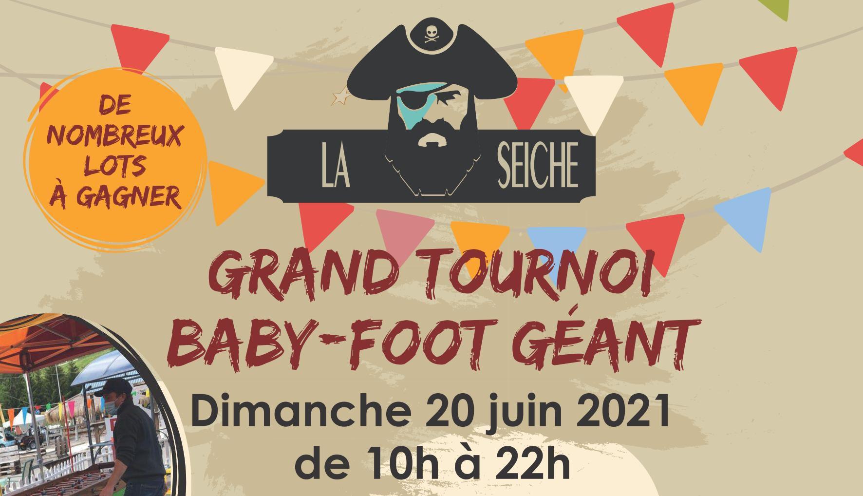 Grand tournoi baby foot géant. La Seiche à Sevrier. 20 juin 2021 - annonce